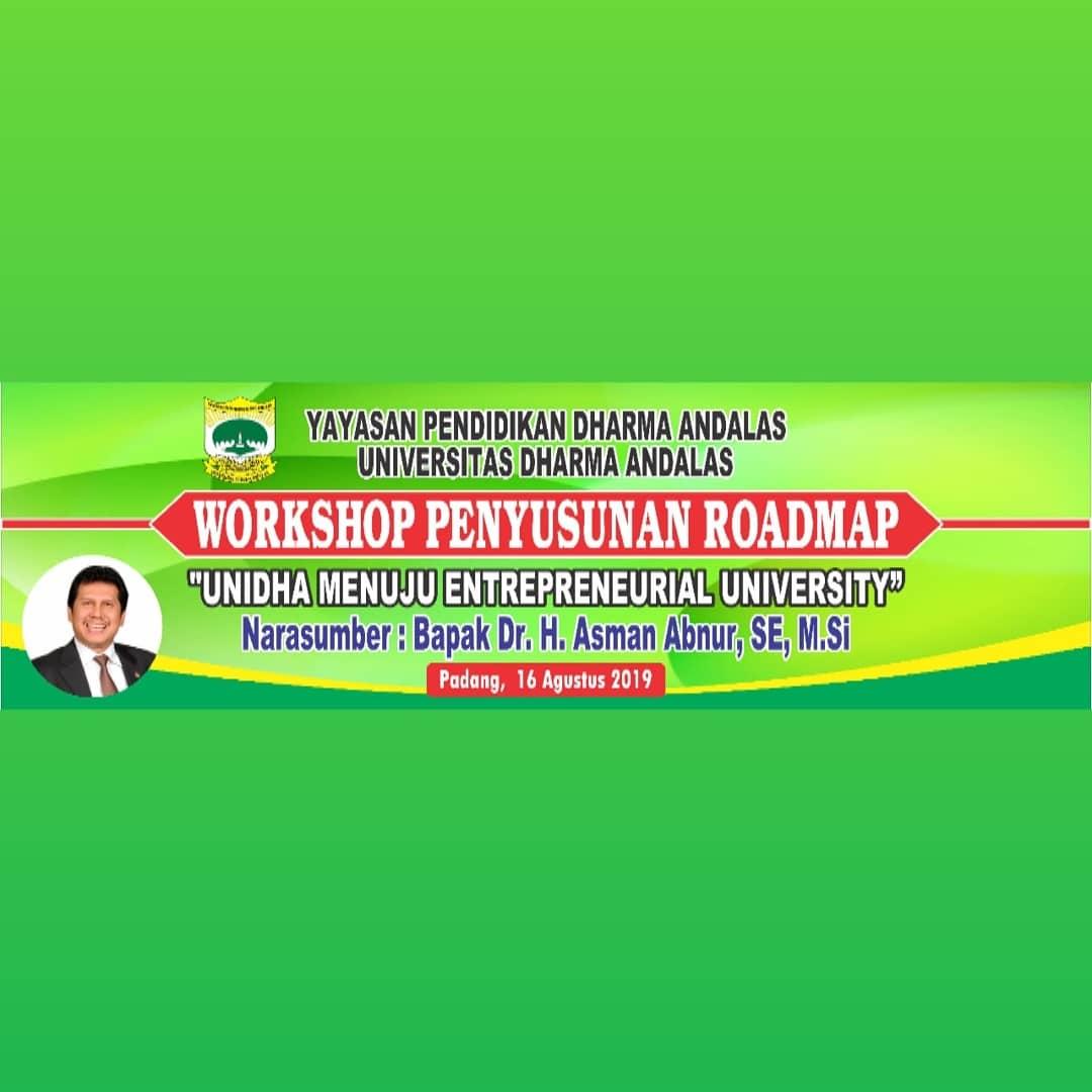 """Workshop penyusunan roadmap """"Unidha Menuju Entrepreneurial University"""" dengan narasumber Bapak Dr. H. Asman Abnur, SE, M.Si"""